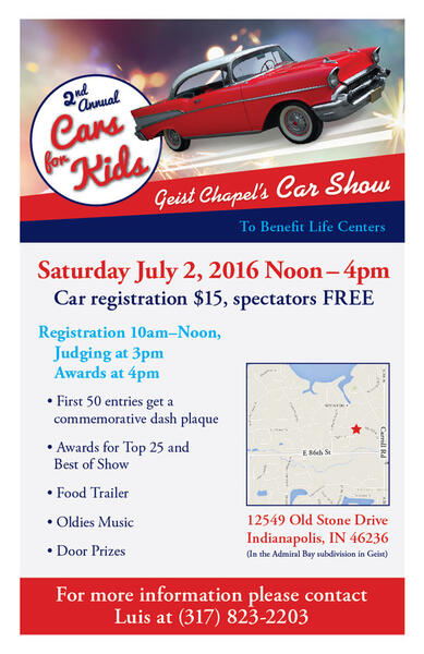 Jul 2 Geist Chapel 2nd Annual Cars For Kids Car Show Nextdoor