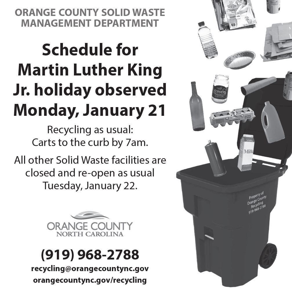 Oc Solid Waste Dr Mlk Holiday Schedule Town Of Carrboro Nextdoor