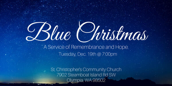 blue christmas service at st christophers - Blue Christmas Service