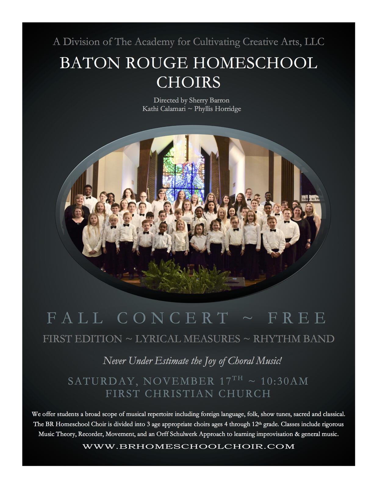 Nov 17 · The Baton Rouge Homeschool Choir Fall Concert