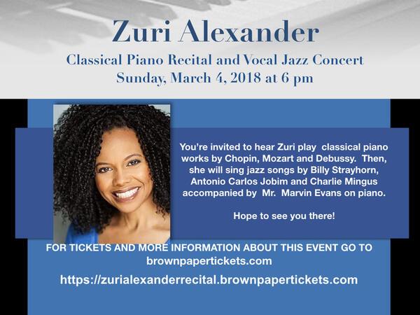 Mar 4 · Zuri Alexander's Classical Piano Recital and Vocal