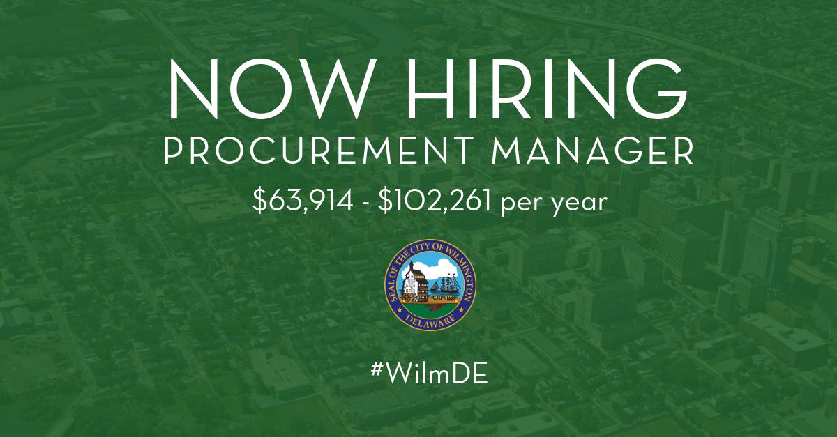 Were Hiring A Procurement Manager City Of Wilmington Nextdoor