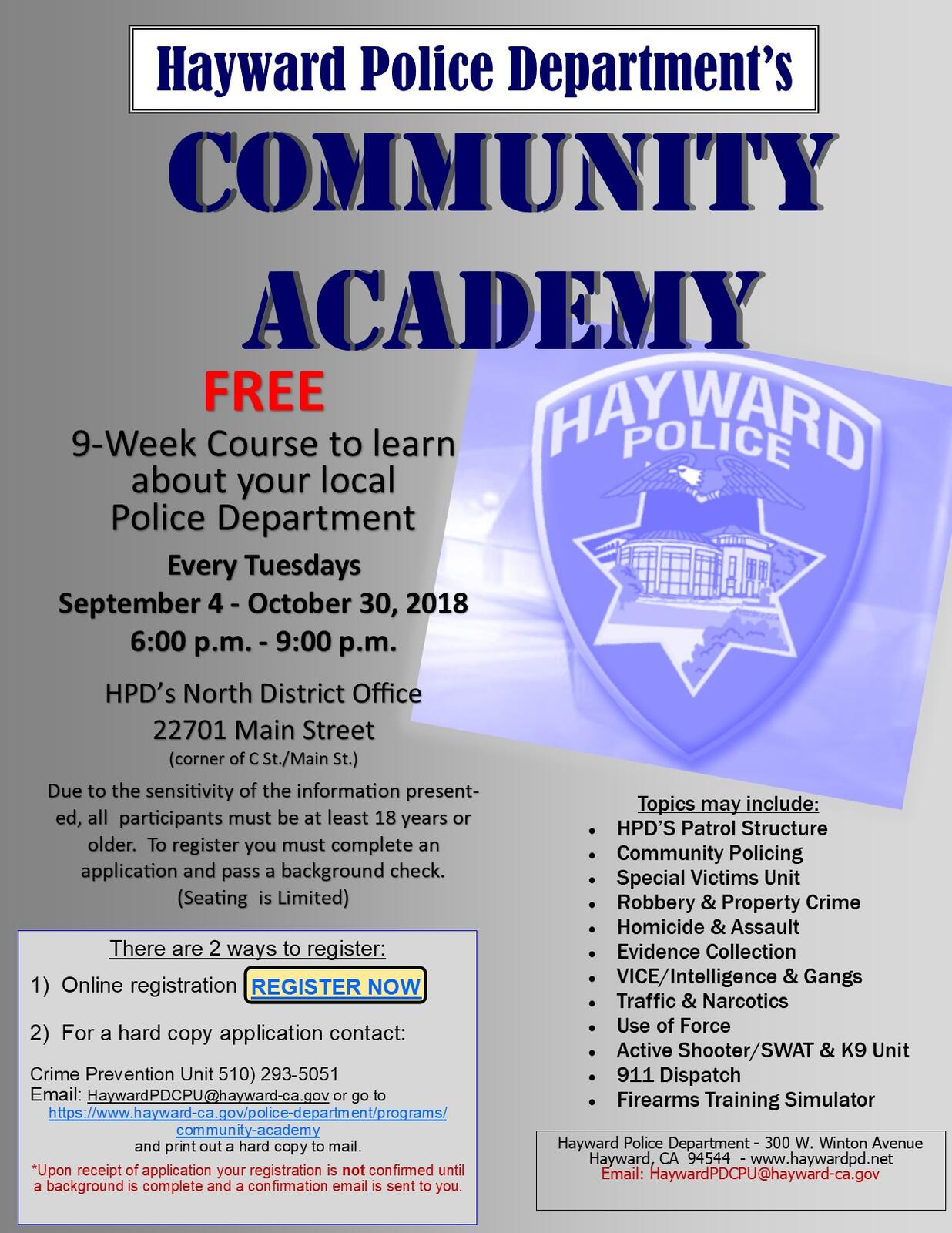 REGISTER NOW! HPD COMMUNITY ACADEMY (Hayward Police Department