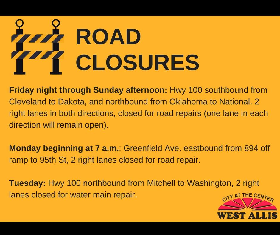 Upcoming Road Closures (City of West Allis) &mdash