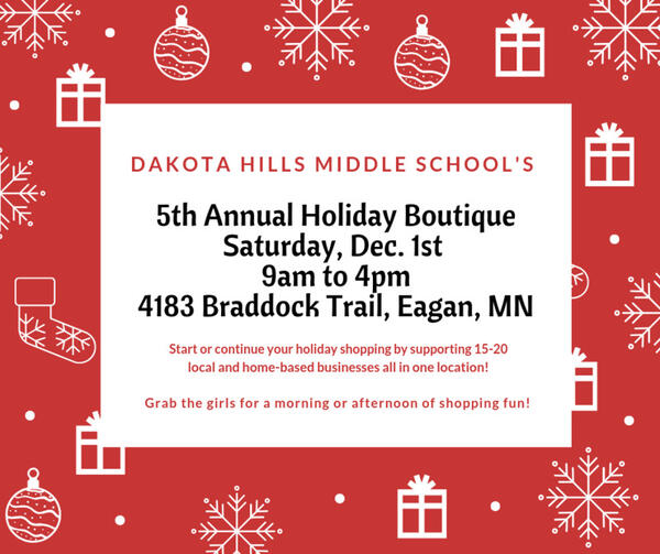 Dec 1 · 5th Annual Holiday Boutique at Dakota Hills Middle