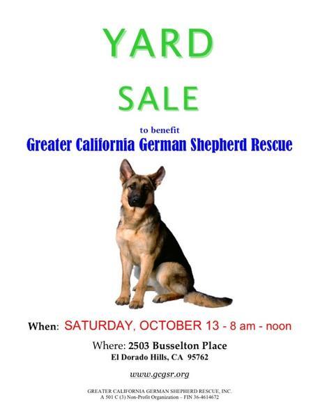 Oct 13 Greater California German Shepherd Rescue Annual Yard Sale