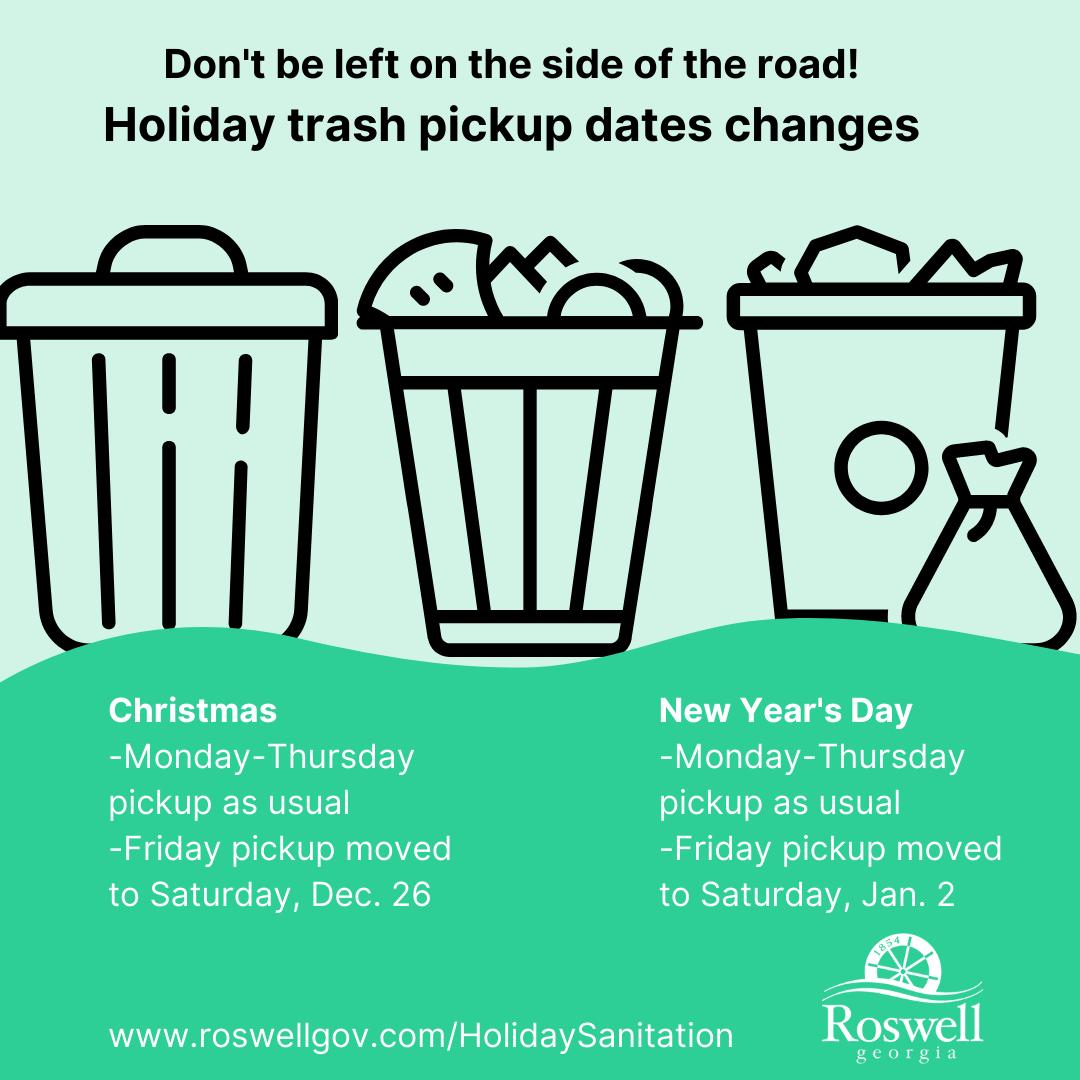2021 Roswell Garbage Pickup Christmas Weekend Roswell Holiday Sanitation Schedule City Of Roswell Mdash Nextdoor Nextdoor