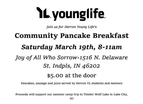 Mar 19 · Young Life at Herron Community Pancake Breakfast