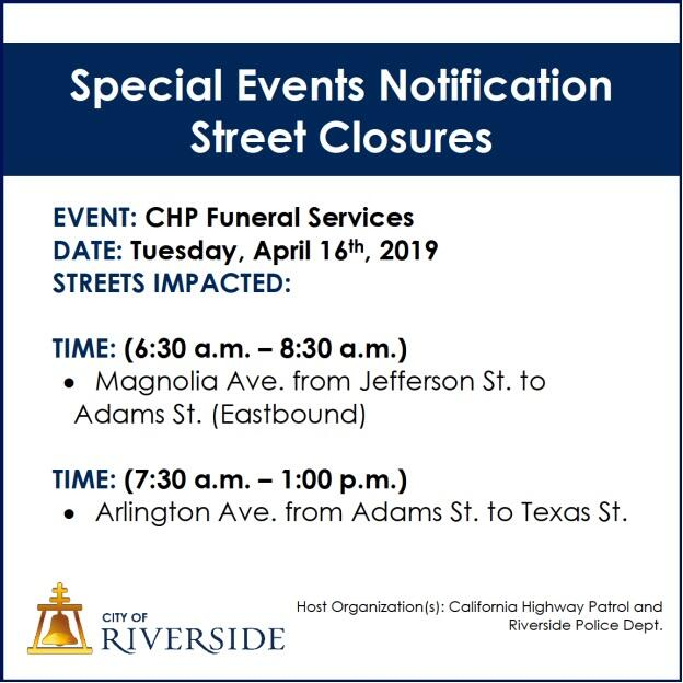 TRAFFIC ALERT REMINDER - CHP FUNERAL SERVICES TOMORROW MORNING