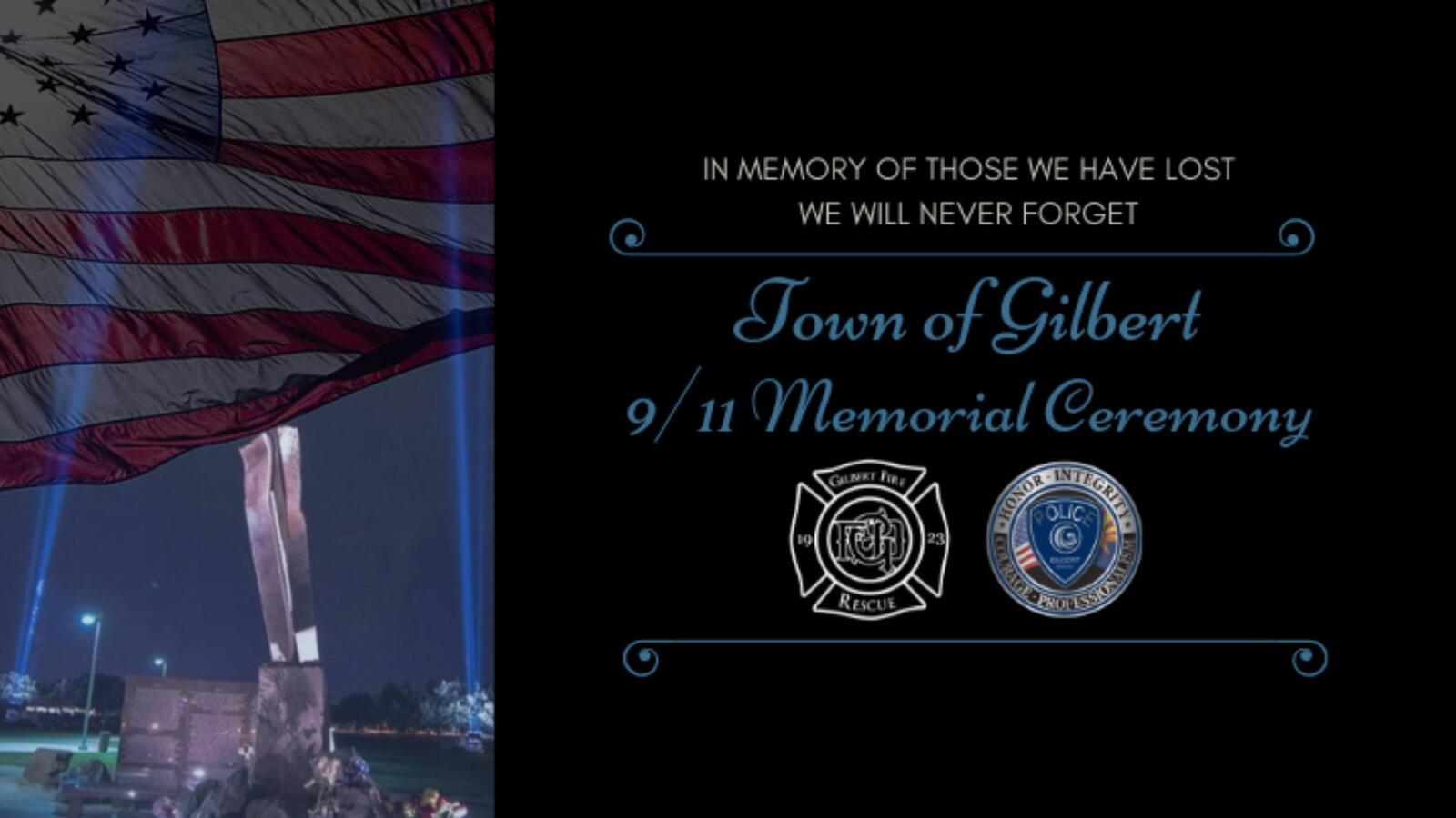 You Re Invited To Gilbert S 9 11 Memorial Ceremony On Wednesday
