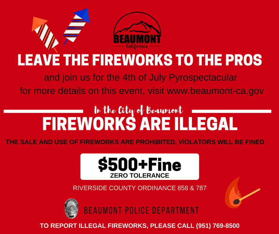 Fireworks are Illegal (Beaumont Police Department) &mdash