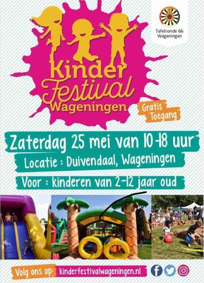 Ronde Tafel Wageningen.25 Mei 2019 Kinderfestival Wageningen 25 Mei Duivendaal