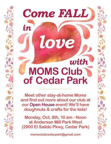 Oct 8 · MOMS Club of Cedar Park Open House — Nextdoor