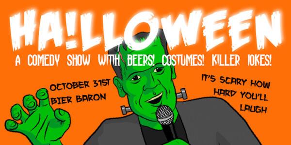 Halloween Bier.Oct 31 Halloween Comedy Show At Bier Baron Nextdoor