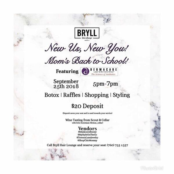 Sep 25 · Bryll Hair Lounge Moms Back to School Event — Nextdoor