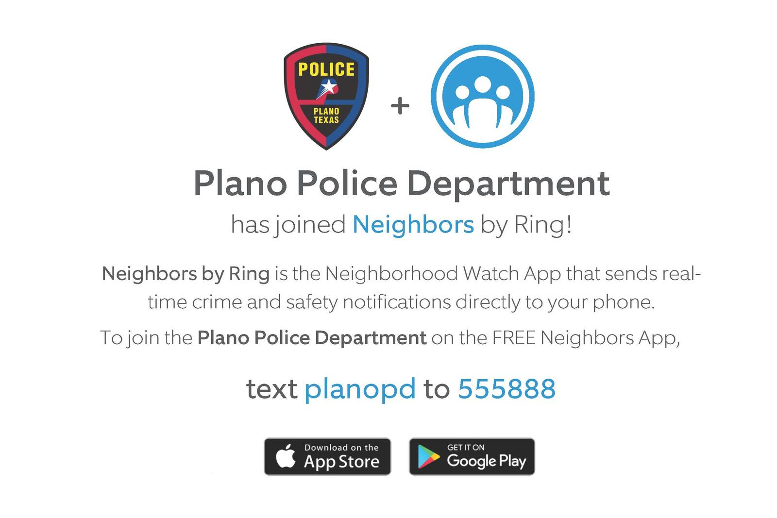 Plano Police have joined the Neighbors App (Plano Police