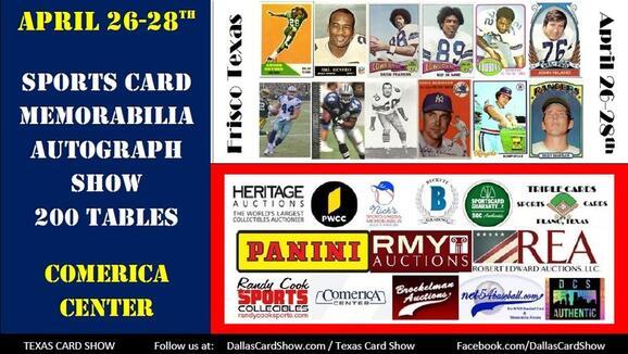 Apr 26 · Texas Card Show Sports Card Autograph & Memorabilia