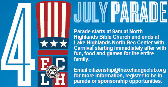 July 4 - Lake Highlands July 4th Parade and Carnival