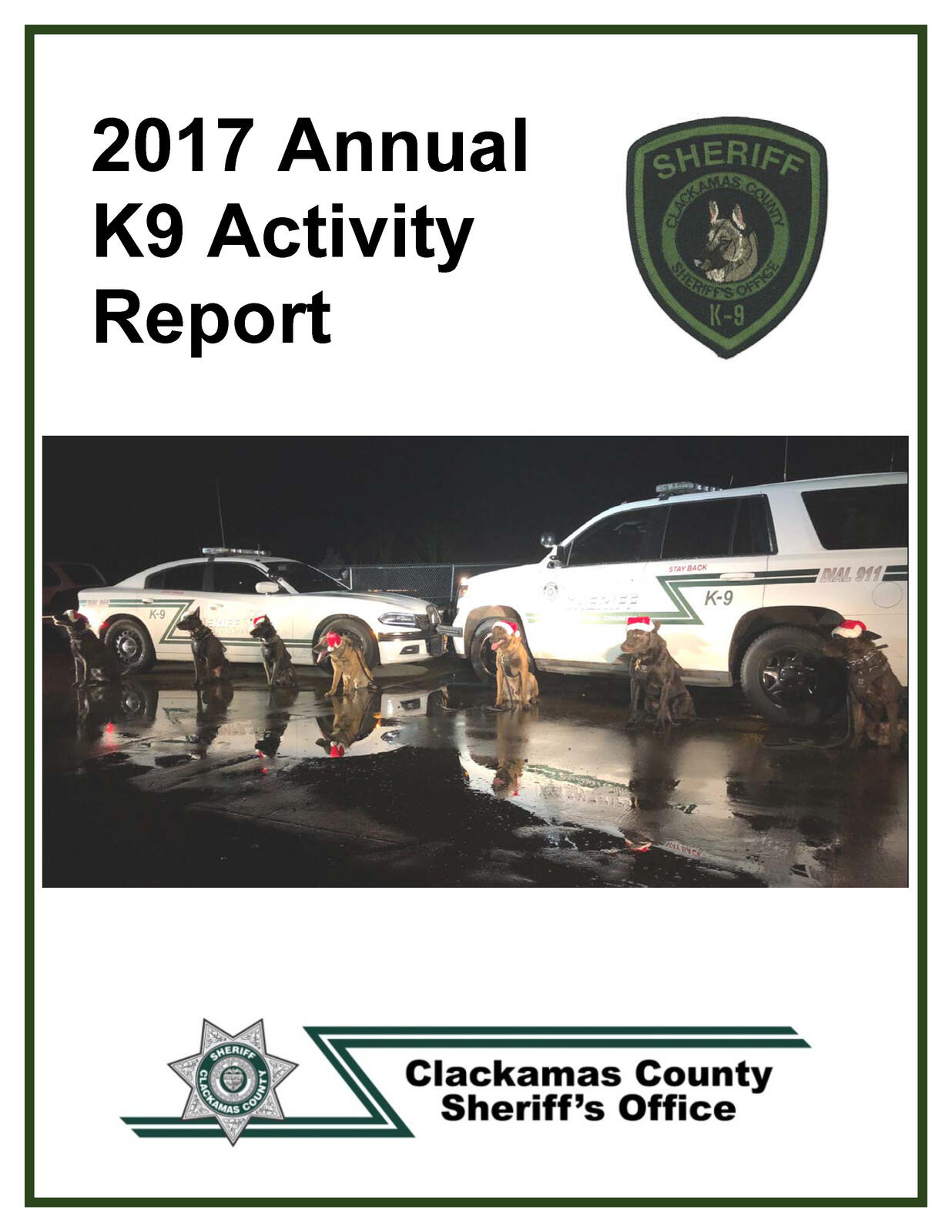 NOW ONLINE: 2017 K9 Unit Annual Report (Clackamas County