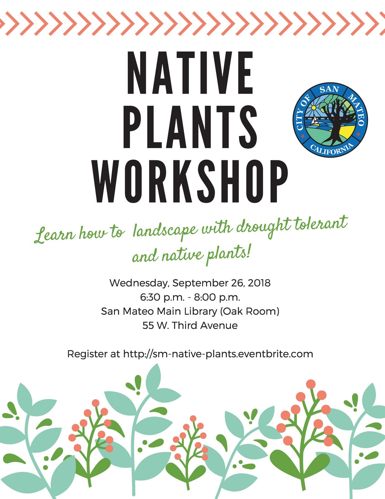 dda301770dbe5 Native Plants and Drought Tolerant Landscape Workshop – September 26th  (City of San Mateo) | Nextdoor